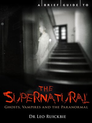 cover image of A Brief Guide to the Supernatural