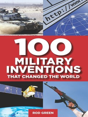 cover image of 100 Military Inventions That Changed the World