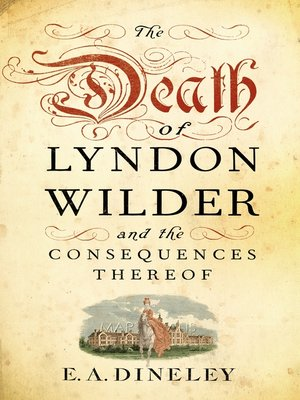 cover image of The Death of Lyndon Wilder and the Consequences Thereof