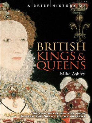 cover image of A Brief History of British Kings & Queens
