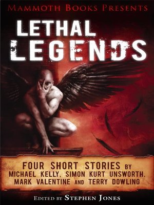 cover image of Mammoth Books Presents Lethal Legends