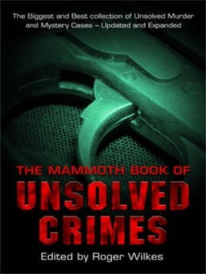 cover image of The Mammoth Book of Unsolved Crimes
