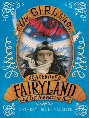 cover image of The Girl Who Soared Over Fairyland and Cut the Moon in Two
