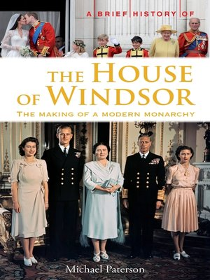cover image of A Brief History of the House of Windsor