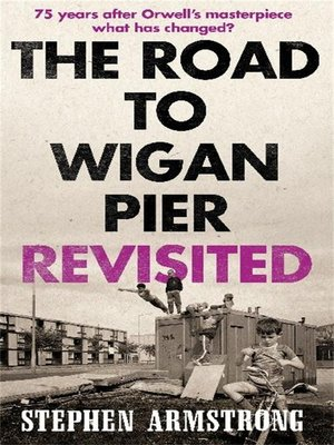 cover image of The Road to Wigan Pier Revisited