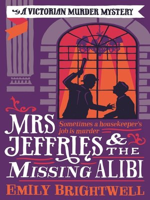 cover image of Mrs Jeffries and the Missing Alibi
