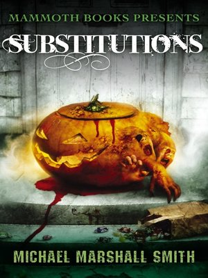 cover image of Mammoth Books Presents Substitutions