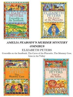 cover image of Amelia Peabody Omnibus (Books 1-4)
