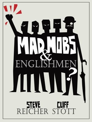 cover image of Mad Mobs and Englishmen?