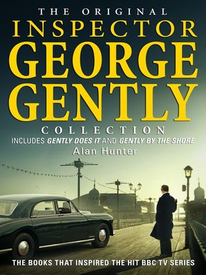 cover image of The Original Inspector George Gently Collection