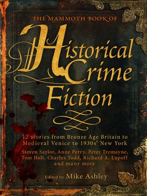 cover image of The Mammoth Book of Historical Crime Fiction