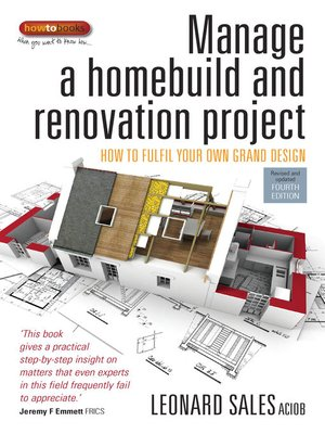 cover image of Manage a Homebuild and Renovation Project