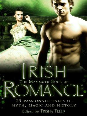 cover image of The Mammoth Book of Irish Romance