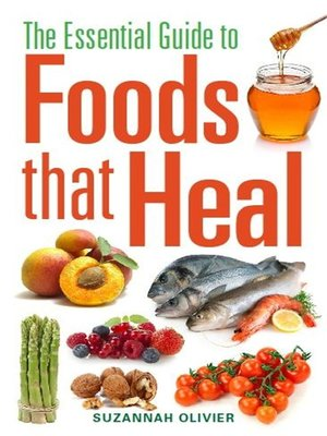 cover image of The Essential Guide to Foods that Heal