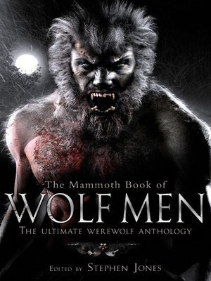 cover image of The Mammoth Book of Wolf Men