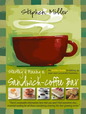 cover image of Starting and Running a Sandwich-Coffee Bar
