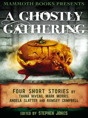 cover image of Mammoth Books Presents A Ghostly Gathering