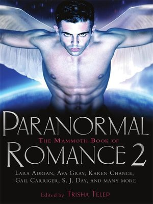 cover image of The Mammoth Book of Paranormal Romance 2