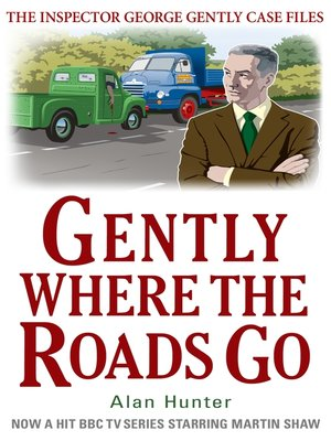 cover image of Gently Where the Roads Go