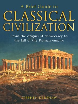 cover image of A Brief Guide to Classical Civilization