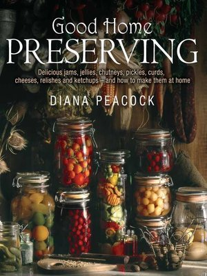 cover image of Good Home Preserving