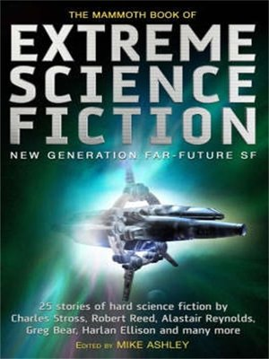 cover image of The Mammoth Book of Extreme Science Fiction