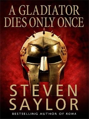 cover image of A Gladiator Dies Only Once