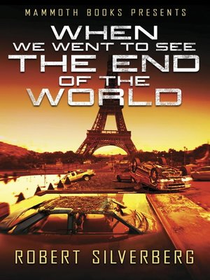 cover image of Mammoth Books presents When We Went to See the End of the World