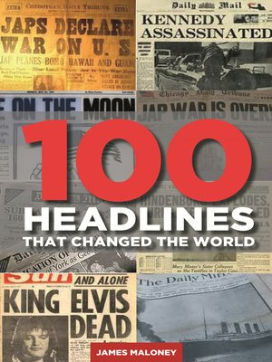 cover image of 100 Headlines That Changed the World