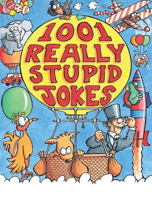 cover image of 1001 Really Stupid Jokes