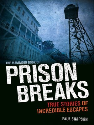 cover image of The Mammoth Book of Prison Breaks