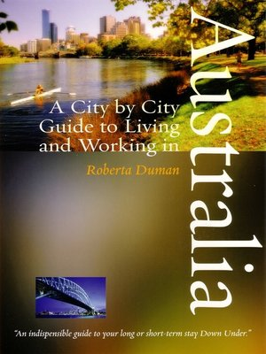 cover image of A City by City Guide to Living and Working in Australia
