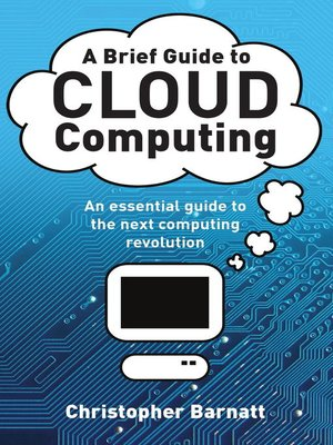 cover image of A Brief Guide to Cloud Computing
