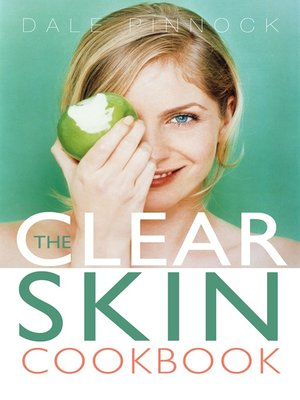 cover image of The Clear Skin Cookbook