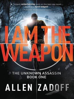 cover image of I Am the Weapon, aka Boy Nobody