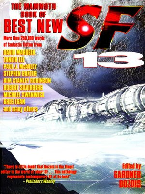 cover image of The Mammoth Book of Best New SF 13