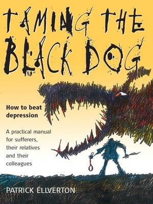 cover image of Taming the Black Dog