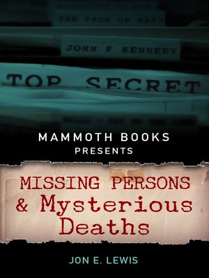 cover image of Mammoth Books presents Missing Persons and Mysterious Deaths