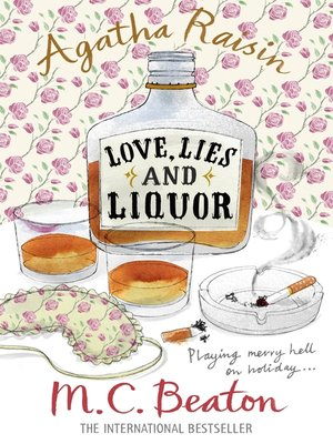 cover image of Agatha Raisin and Love, Lies and Liquor