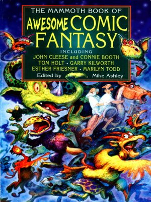 cover image of The Mammoth Book of Awesome Comic Fantasy