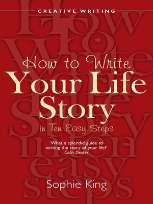 cover image of How to Write Your Life Story in Ten Easy Steps