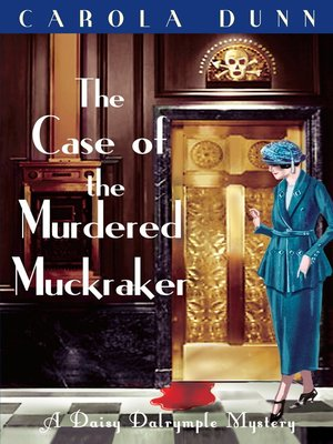 cover image of The Case of the Murdered Muckraker