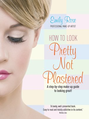 cover image of How to Look Pretty Not Plastered