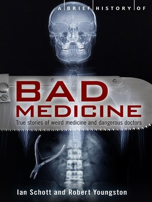 cover image of A Brief History of Bad Medicine