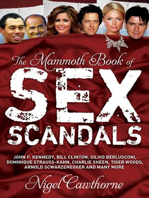 cover image of The Mammoth Book of Sex Scandals