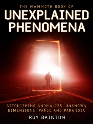 cover image of The Mammoth Book of Unexplained Phenomena