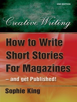 cover image of How to Write Short Stories for Magazine - and Get Published!