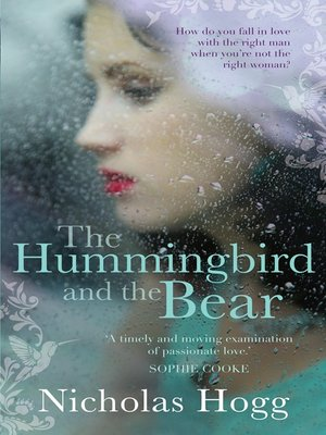 cover image of The Hummingbird and the Bear