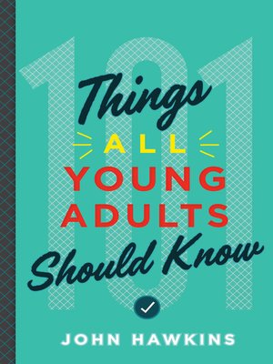cover image of 101 Things All Young Adults Should Know