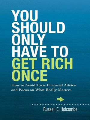cover image of You Should Only Have to Get Rich Once